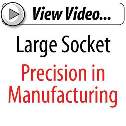 Picture of Precision in Manufacture Large Sockets